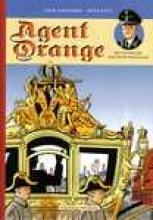 Erik  Varekamp Agent Orange 2 Het huwelijk van prins Bernhard
