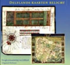 , Delflands kaarten belicht