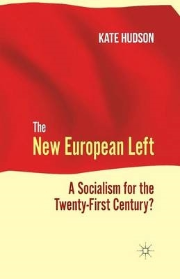 K. Hudson,The New European Left