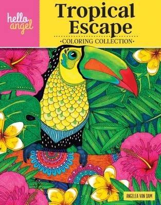 Angelea Van Dam,Hello Angel Tropical Escape Coloring Collection