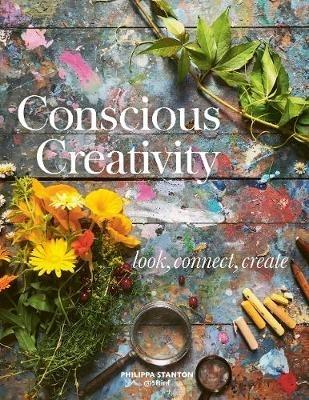 Philippa Stanton,Conscious Creativity
