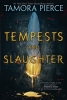 <b>Pierce Tamora</b>,Tempests and Slaughter