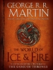 Martin, George R. R., The World of Ice and Fire