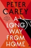 <b>Carey Peter</b>,Long Way from Home