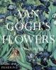 <b>Judith Bumpus</b>,Van Gogh's Flowers