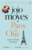 Jojo,Moyes, Paris for One