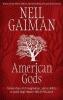 <b>Neil Gaiman</b>,American Gods