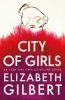 Gilbert Elizabeth, City of Girls