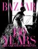 Harper's Bazaar, 150 YearsThe Greatest Moments