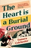 Tamara Colchester, The Heart Is a Burial Ground