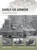 Zaloga, Steven J, Early US Armor