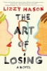 Mason Lizzy, Art of Losing