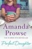 Prowse, Amanda, Perfect Daughter