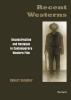 Spindler, Robert, Recent Westerns