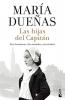 Maria  Dueñas, Las hijas del Capit?n