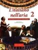 Brioschi, Donatella,   Martini-Merschmann, Mariella, L`italiano nell`aria 2 (+CD audio)