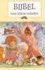 <b>J.C. Galvin</b>,Bijbel voor kleine schatjes