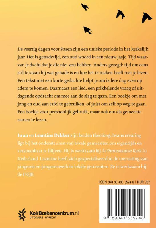 Iwan Dekker, Leantine Dekker,Genadetijd