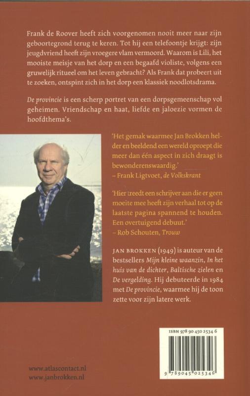 Jan Brokken,De provincie