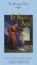 Levine, Gail Carson For Biddle`s Sake