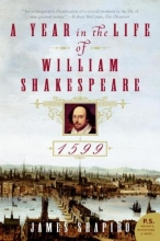 Shapiro, James A Year in the Life of William Shakespeare
