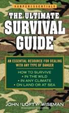 Wiseman, John The Ultimate Survival Guide