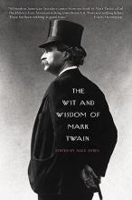 The Wit & Wisdom Of Mark Twain