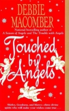 Macomber, Debbie Touched by Angels