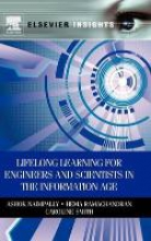 Ashok V. (California State University) Naimpally,   Hema Ramachandran,   Caroline Smith Lifelong Learning for Engineers and Scientists in the Information Age