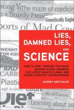 Sherry Seethaler Lies, Damned Lies, and Science