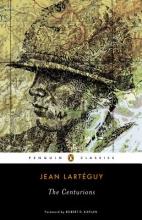 Larteguy, Jean Centurions