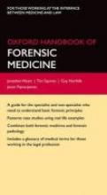 Wyatt, Jason Oxford Handbook of Forensic Medicine