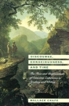 Wallace L. Chafe Discourse, Consciousness and Time