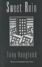 Hoagland, Tony Sweet Ruin