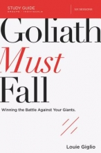 Louie Giglio Goliath Must Fall Study Guide