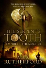 Rutherford, Alex The Serpent`s Tooth