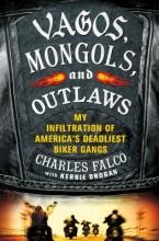 Falco, Charles Vagos, Mongols, and Outlaws