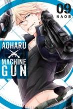 Naoe Aoharu X Machinegun, Vol. 9