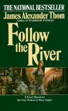 Thom, James Alexander Follow the River
