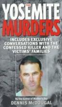 McDougal, Dennis The Yosemite Murders