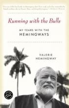Hemingway, Valerie Running With The Bulls