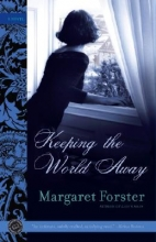 Forster, Margaret Keeping the World Away