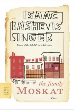 Singer, Isaac Bashevis The Family Moskat
