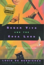 De Bernieres, Louis Senor Vivo and the Coca Lord