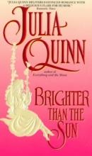 Quinn, Julia Brighter Than the Sun