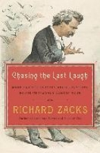 Zacks, Richard Chasing the Last Laugh