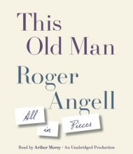 Angell, Roger This Old Man