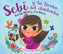 Sanchez, Roselyn,   Winter, Eric Sebi Y La Tierra Del Chachacha