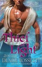 Rossetti, Denise Thief of Light