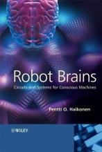 Haikonen, Pentti O. Robot Brains